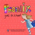 Picture of Phoenix Goes to School: A Story to Support Transgender and Gender Diverse Children