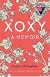 Picture of XOXY: A Memoir (Intersex Woman, Mother, Activist)
