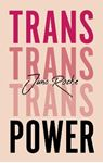 Picture of Trans Power: Own Your Gender
