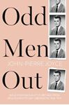 Picture of Odd Men Out: Male homosexuality in Britain from Wolfenden to Gay Liberation, 1954-1970