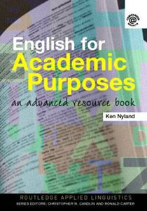 Picture of ENGLISH FOR ACADEMIC PURPOSES: AN ADVANCED RESOURCE BOOK