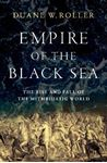 Picture of Empire of the Black Sea: The Rise and Fall of the Mithridatic World
