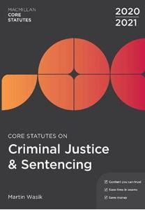 Picture of Core Statutes on Criminal Justice & Sentencing 2020-21