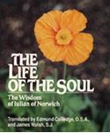 Picture of Life of the Soul: Wisdom of Julian of Norwich