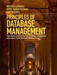 Picture of Principles Of Database Management: The Practical Guide To Storing, Managing And Analyzing Big And Small Data