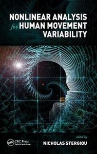 Picture of Nonlinear Analysis for Human Movement Variability
