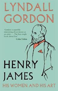 Picture of Henry James: His Women and His Art