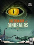 Picture of Dictionary of Dinosaurs: an illustrated A to Z of every dinosaur ever discovered