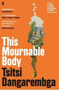 Picture of This Mournable Body: Longlisted for the 2020 Booker Prize