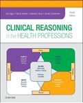 Picture of Clinical Reasoning in the Health Professions 4ed