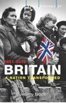 Picture of Brief History of Britain 1851-2010: A Nation Transformed