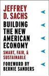 Picture of Building the New American Economy: Smart, Fair, and Sustainable