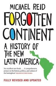 Picture of Forgotten Continent: A History of the New Latin America