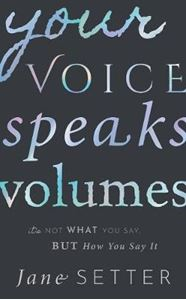 Picture of Your Voice Speaks Volumes: It's Not What You Say, But How You Say It