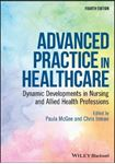 Picture of Advanced Practice in Healthcare: Dynamic Developments in Nursing and Allied Health Professions