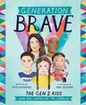 Picture of Generation Brave: The Gen Z Kids Who Are Changing the World