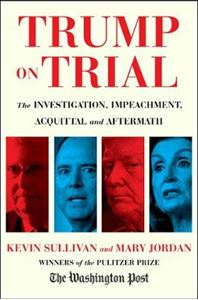 Picture of Trump on Trial: The Investigation, Impeachment, Acquittal and Aftermath