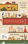 Picture of Toymaker: My Journey From War to Wonder