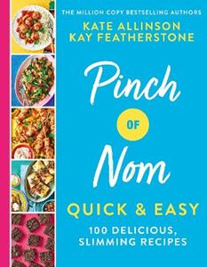 Picture of Pinch of Nom Quick & Easy: 100 delicious, slimming recipes
