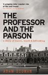 Picture of Professor and the Parson: A Story of Desire, Deceit and Defrocking