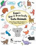 Picture of Kawaii: How to Draw Really Cute Animals: Draw Every Little Creature in the Cutest Style Ever!