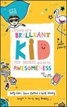 Picture of Diary of a Brilliant Kid: Top Secret Guide to Awesomeness