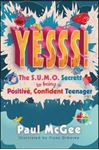 Picture of Yesss!: The SUMO Secrets to Being a Positive, Confident Teenager