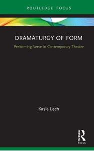 Picture of Dramaturgy of Form: Performing Verse in Contemporary Theatre