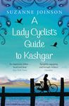 Picture of A Lady Cyclist's Guide to Kashgar
