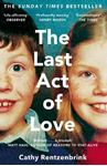 Picture of The Last Act of Love: The Story of My Brother and His Sister