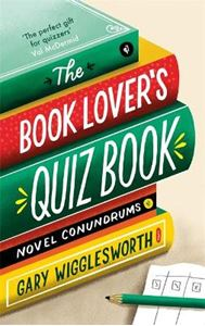 Picture of Book Lover's Quiz Book: Novel Conundrums