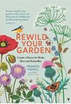 Picture of Rewild Your Garden: Create a Haven for Birds, Bees and Butterflies