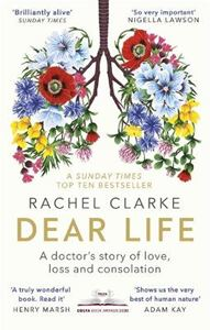 Picture of Dear Life: A Doctor's Story of Love, Loss and Consolation