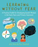 Picture of Learning without Fear: A practical toolkit for developing growth mindset in the early years and primary classroom