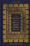 Picture of Golden Age of British Short Stories 1890-1914