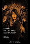 Picture of Queens of the Abyss: Lost Stories from the Women of the Weird