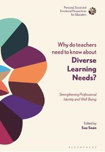 Picture of Why Do Teachers Need to Know About Diverse Learning Needs?: Strengthening Professional Identity and Well-Being