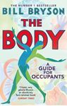 Picture of The Body: A Guide for Occupants - THE SUNDAY TIMES NO.1 BESTSELLER