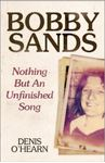 Picture of Bobby Sands: Nothing But an Unfinished Song