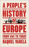 Picture of A People's History of Europe: From World War I to Today