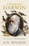 Picture of Charles Darwin: Victorian Mythmaker