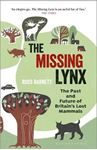 Picture of Missing Lynx: The Past and Future of Britain's Lost Mammals