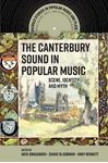 Picture of Canterbury Sound in Popular Music: Scene, Identity and Myth