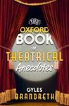 Picture of Oxford Book of Theatrical Anecdotes