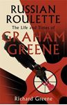 Picture of Russian Roulette: 'A brilliant new life of Graham Greene' - Evening Standard