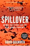 Picture of Spillover: the powerful, prescient book that predicted the Covid-19 coronavirus pandemic.