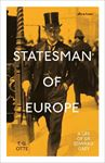 Picture of Statesman of Europe: A Life of Sir Edward Grey