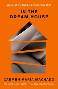 Picture of In the Dream House: A Memoir
