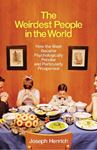 Picture of Weirdest People in the World: How the West Became Psychologically Peculiar and Particularly Prosperous