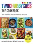 Picture of Twochubbycubs The Cookbook: 100 Tried and Tested Slimming Recipes